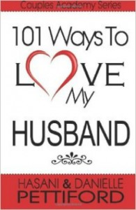 101 Ways To Love My Husband by Hasani Pettiford