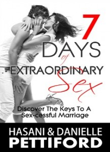 7 Days Of Extraordinary Sex by Hasani Pettiford