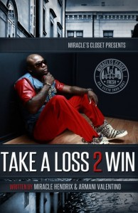 Take A Loss 2 Win by Armani Valentino