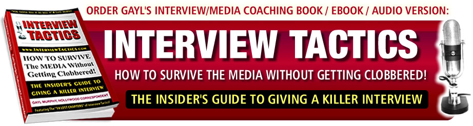 Order Gayl Murphy's Book, INTERVIEW TACTICS