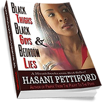 Black Thighs, Black Guys & Bedroom Lies by Hasani Pettiford