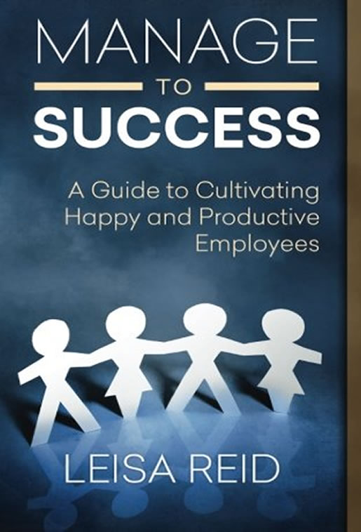 Manage To Success by Leisa Reid