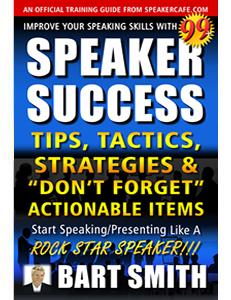 99+ Speaker Success Tips & Tactics